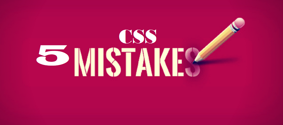 5-css-mistakes